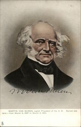 Martin Van Buren, eighth President of the U.s. Served one term - from March 4, 1837 to March 3, 1841