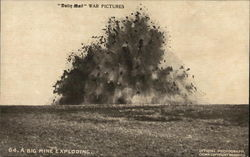 "A Big Mine Exploding - ""Daily Mail"" War Pictures"