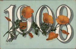 Happy New Year, 1908 California Poppies