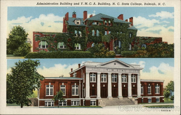 Administration Building and Y.M.C.A. Building, N.C. State College Raleigh North Carolina