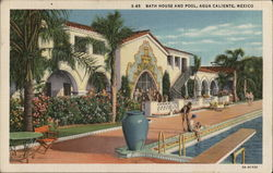 Bath House and Pool, Agua Caliente, Mexico