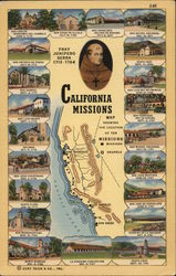 Fray Juniper Serra 1713-1784 and a Map Showing Locations of the California Missions