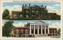 Administration Building and Y.M.C.A. Building, N.C. State College