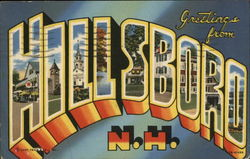 Greetings from Hillsboro, N. H.