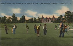 Pine Needles Golf Course & St. Joseph of the Pines Hospital