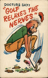 "Doctors Say: ""Golf Relaxes The Nerves"""