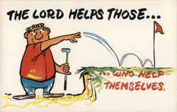 The Lord Helps Those...Who Help Themselves