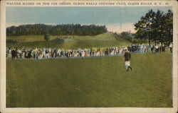 Walter Hagen on the 8th Green, Glens Falls Country Club