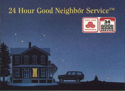 24 Hour Good Neighbor Service, State Farm Insurance