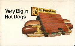 Der Wienerschnitzel: Very Big in Hot Dogs
