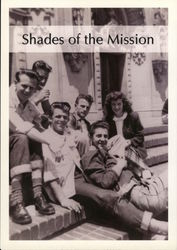 Shades of the Mission, Exhibition