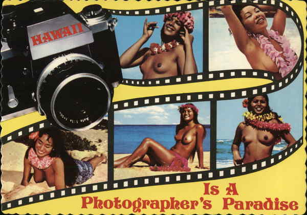 Hawaii Is A Photographer's Paradise Risque & Nude