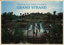 Greetings from South Carolina's Grand Strand