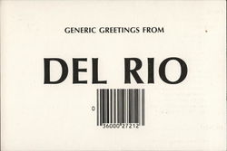 Generic Greetings from Del Rio