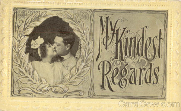My Kindest Regards Romance & Love
