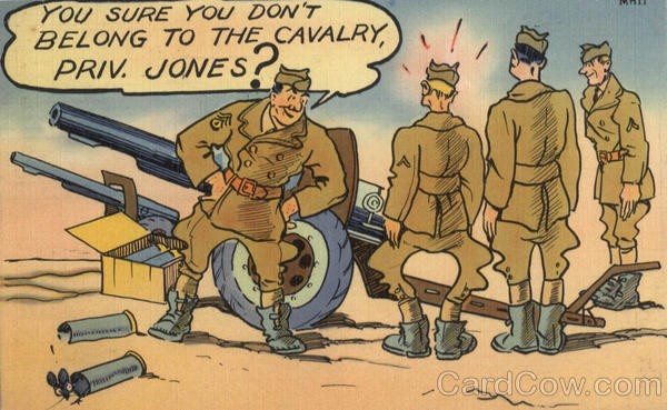 You Sure You Don't Belong To The Cavalry, Priv. Jones?