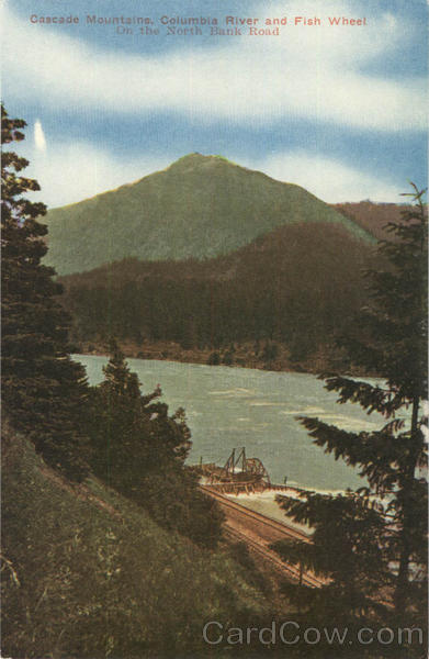 Cascade Mountains, Columbia River and Fish Wheel, North Bank Road Oregon
