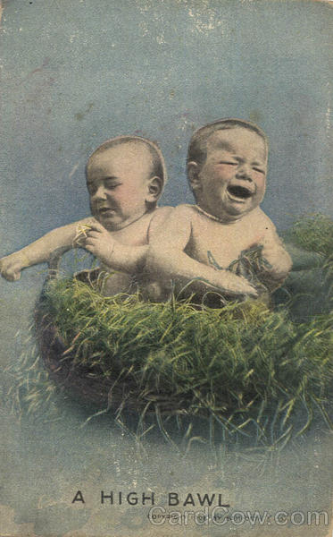 A High Bawl - Two Babies