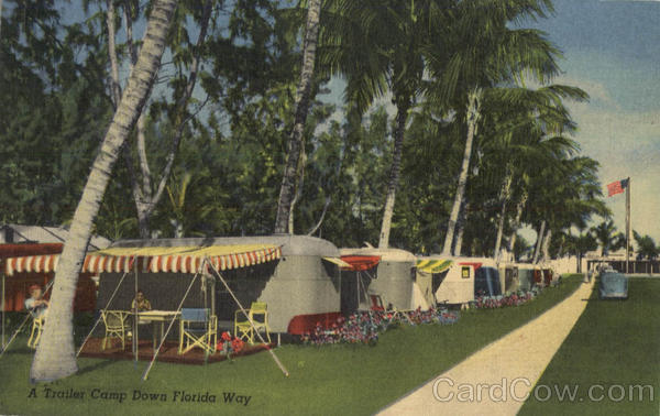 A Trailer Park Camp Down Florida Way Scenic