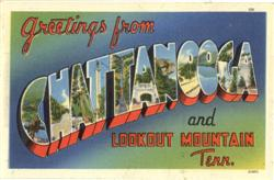 Greetings from Chattanooga and Lookout Mountain Postcard
