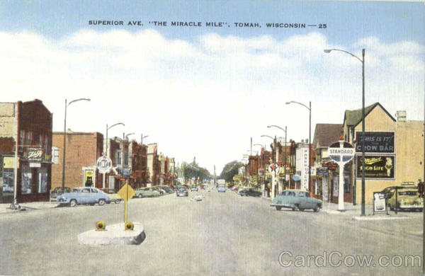 The Miracle Mile, Superior Ave Tomah Wisconsin