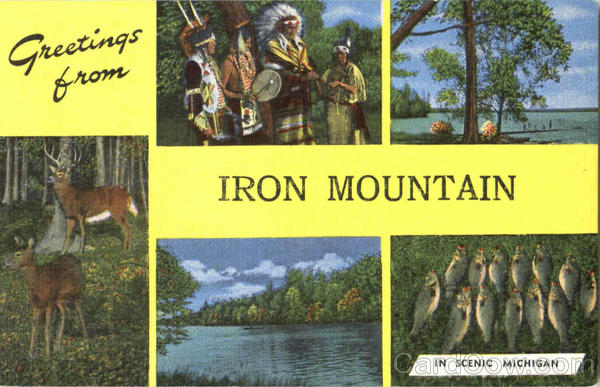 Greetings From Iron Mountain Michigan