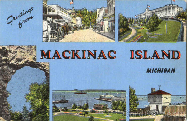 Greetings From Mackinac Island Michigan
