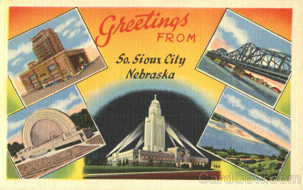 Greetings From So. Sioux City Nebraska