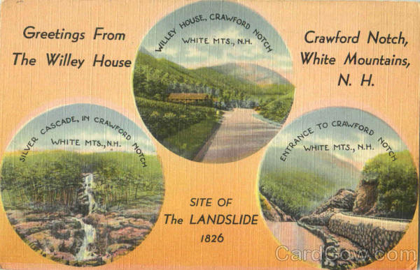 Greetings From The Willey House, Crawford Notch White Mountains New Hampshire