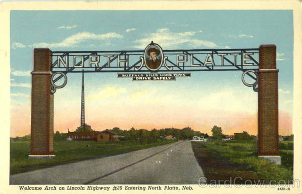 Welcome Arch On Lincoln Highway , #30 North Platte Nebraska