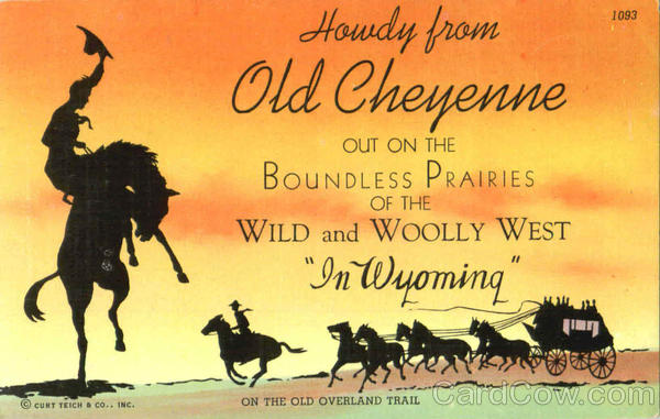 Howdy From Old Cheyenne Wyoming