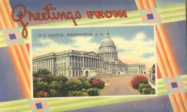 Greetings From U. S. Capitol Washington District of Columbia