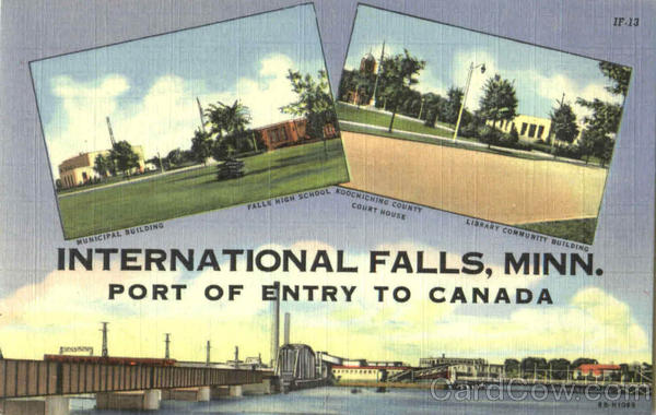 Port Of Entry To Canada International Falls Minnesota