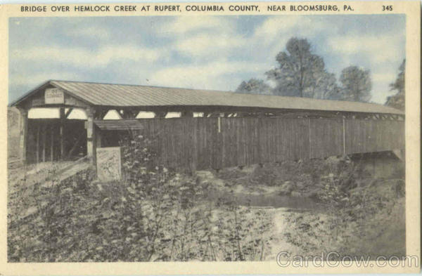 Bridge Over Hemlock Creek At Rupert, Columbia County Bloomsburg Pennsylvania