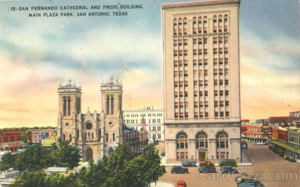 San Fernando Cathedral And Frost Building Main Plaza Park