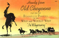 Howdy From Old Cheyenne