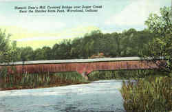 Historic Deer's Mill Covered Bridge Over Sugar Creek, Shades State Park Postcard