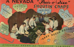A Nevada Pair O Dice Shootin Craps
