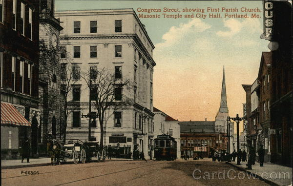 Congress Street, Showing First Parish Church, Masonic Temple and City Hall Portland Maine