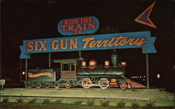 Ride the Train to Six Gun Territory