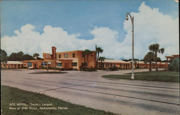 Ace Motel,  South's Largest, Main at 39th Street Jacksonville Florida
