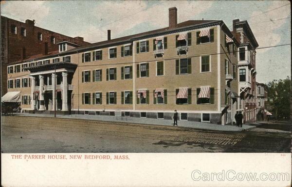 The Parker House New Bedford Massachusetts