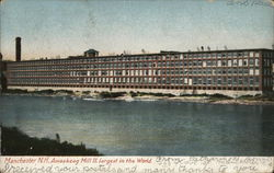 Amoskeag Mill II. Largest in the World