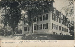 "Home of Dr. Smith, Author of ""America"" Postcard"