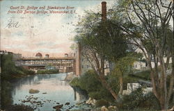 Court St. Bridge and Blackstone River from Old Bernon Bridge