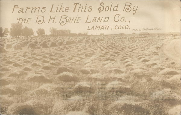 Farms Like This Sold By the D.H. Bane Land Co. Lamar Colorado