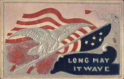 Long May it Wave - Embossed