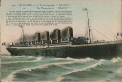 "Le Havre - The Transatlantic ""France"""