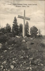 Cross Where Donner Party Were Buried