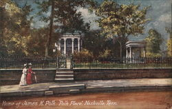 "Home of James K. Polk, ""Polk Place"""